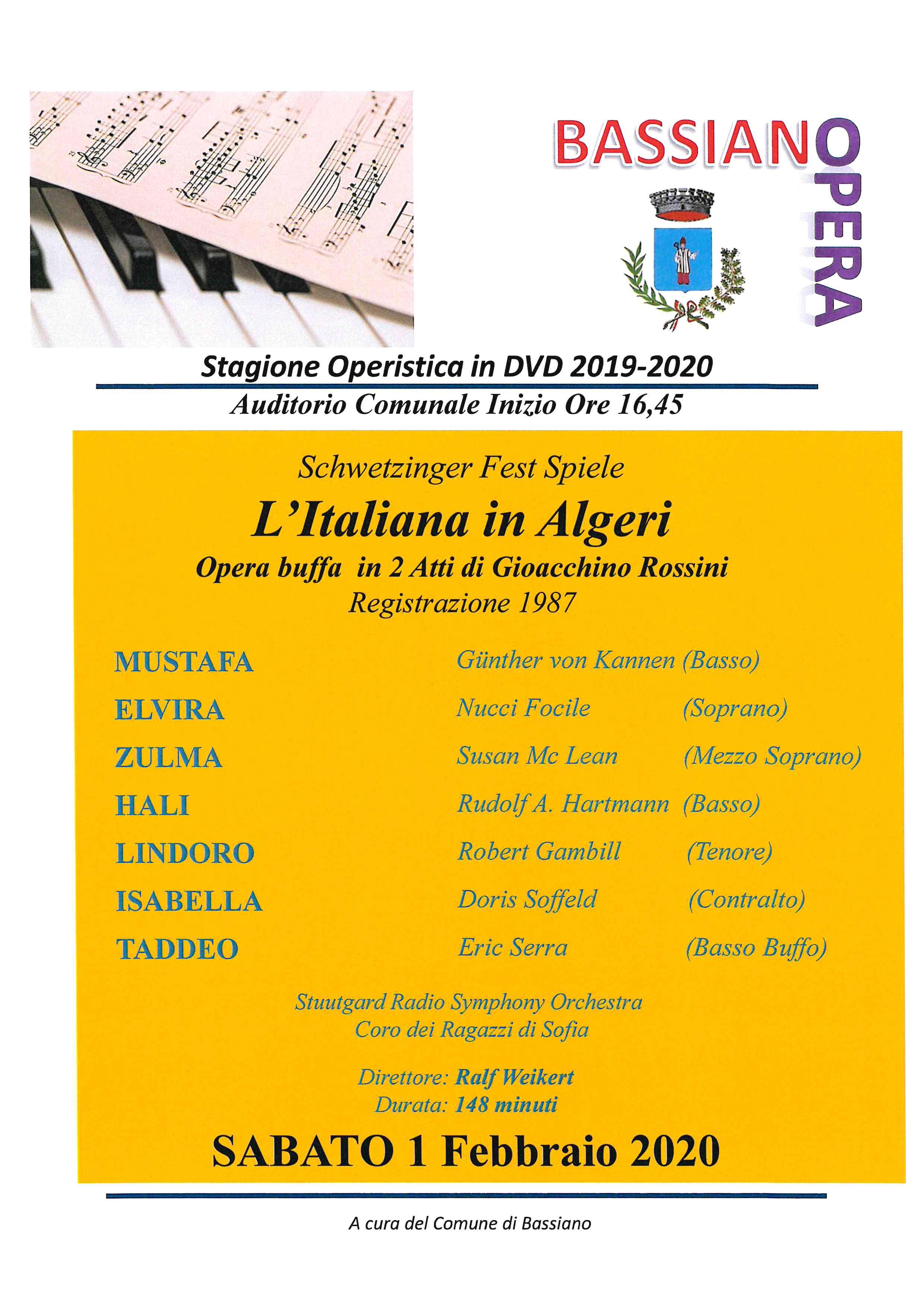 STAGIONE OPERISTICA IN DVD 2019-2020 - AUDITORIUM COMUNALE INIZIO 16:45 - L'ITALIANA IN ALGERI