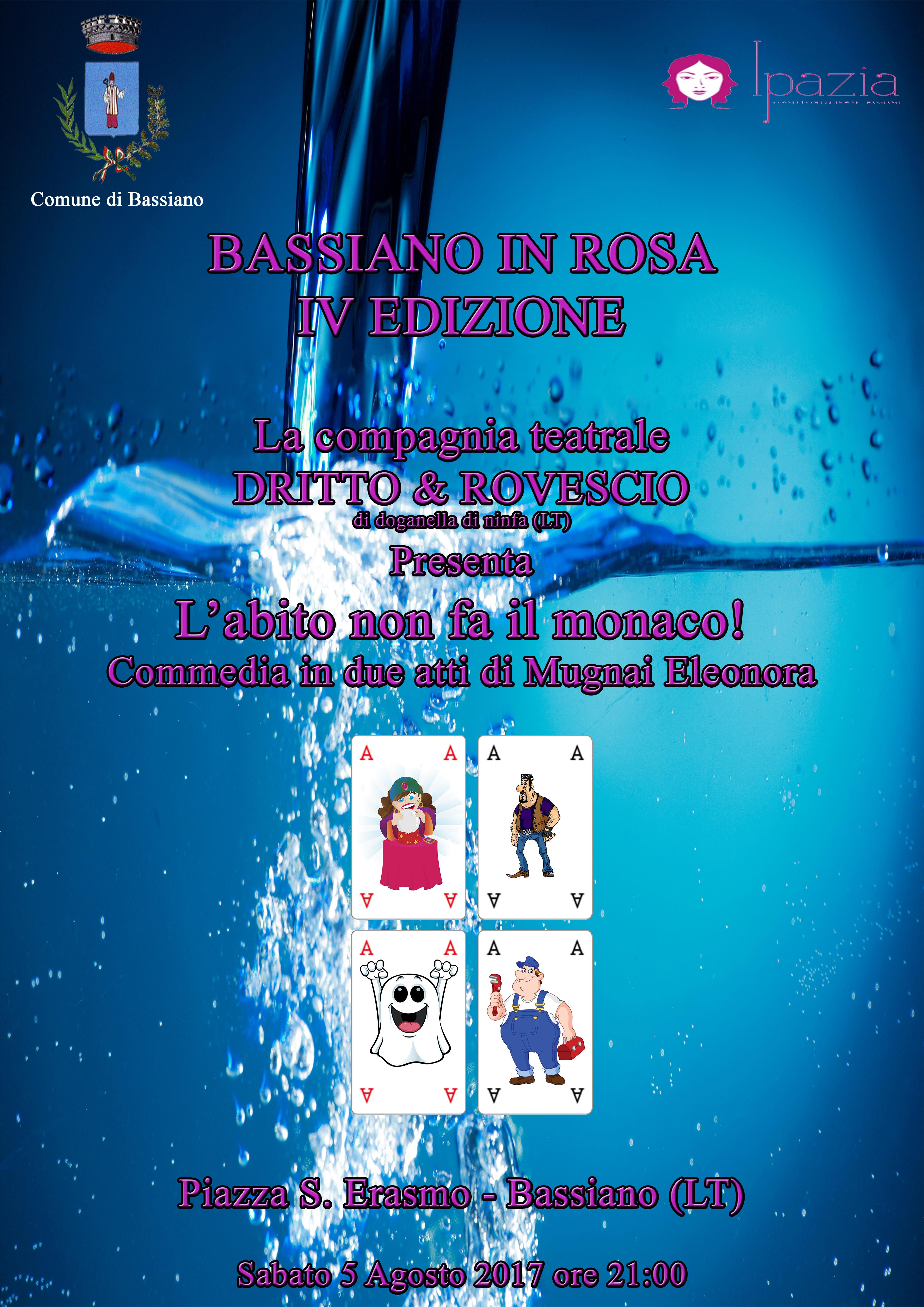 BASSIANO IN ROSA - IV EDIZIONE - SABATO 5 AGOSTO 2017 ORE 21.00 - PIAZZA S. ERASMO