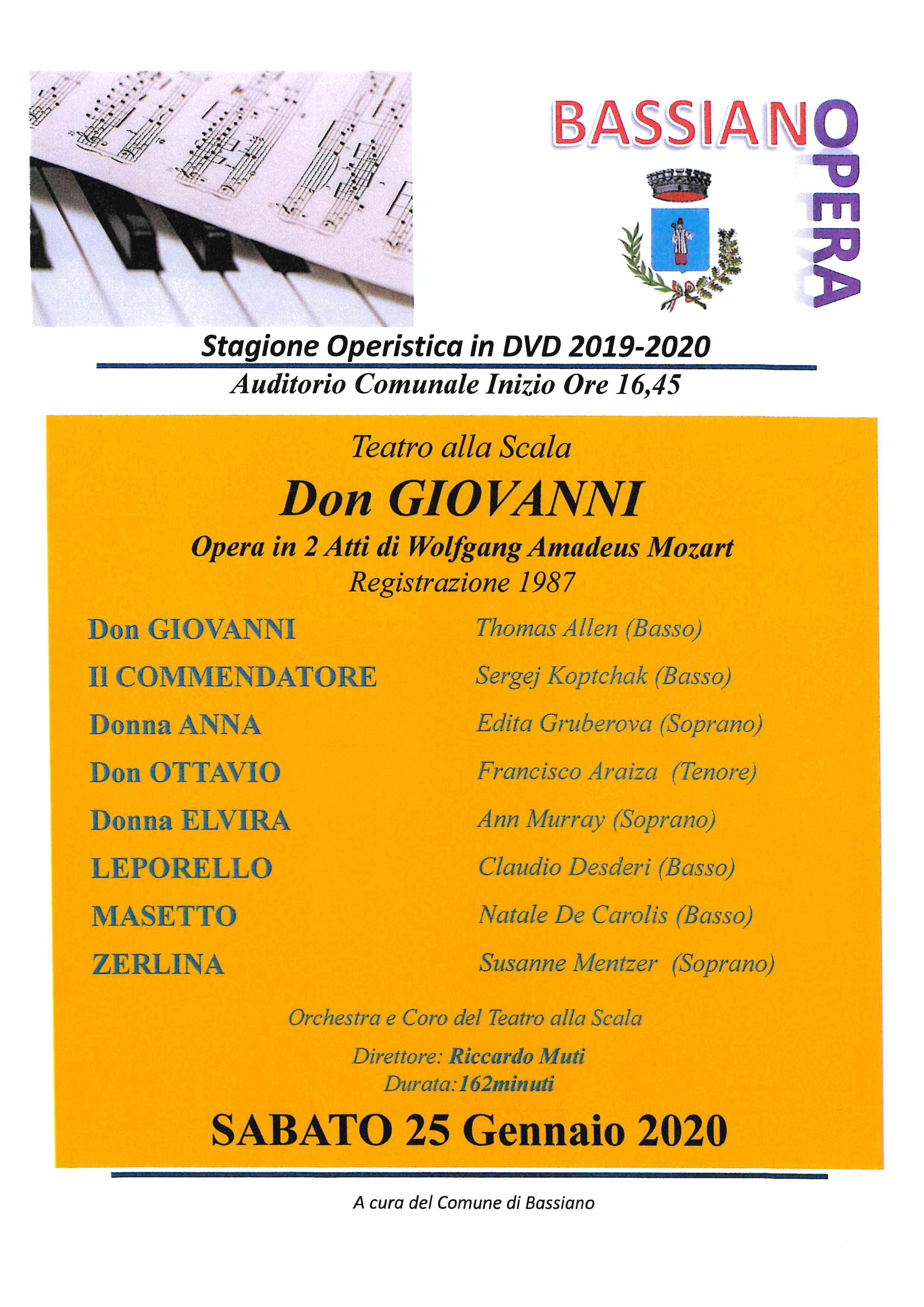 STAGIONE OPERISTICA IN DVD 2019/2020 - Auditorium Comunale Inizio ore 16,45 - Don Giovanni