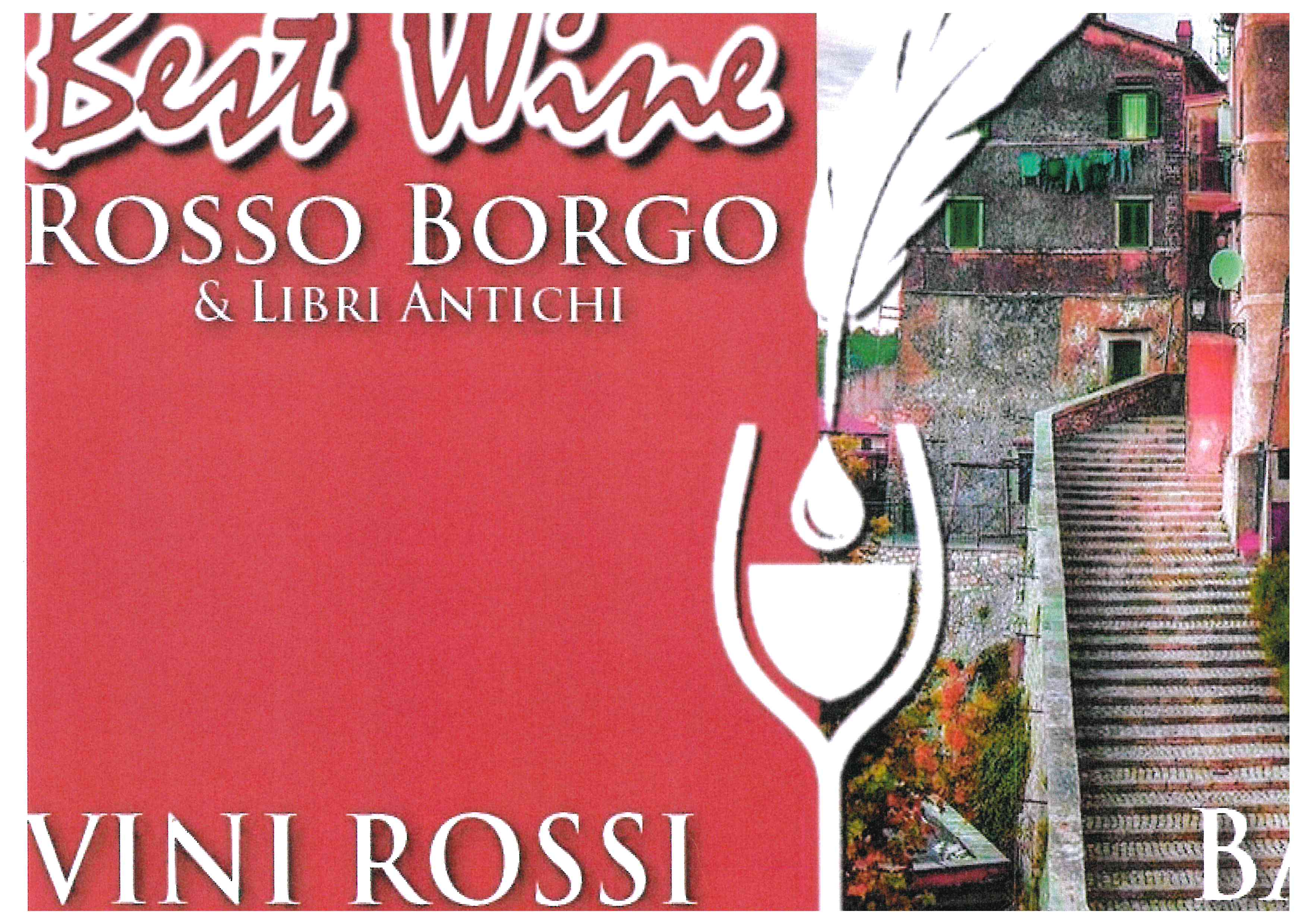BEST WINE ROSSO BORGO & LIBRI ANTICHI - 19 e 20 ottobre 2019