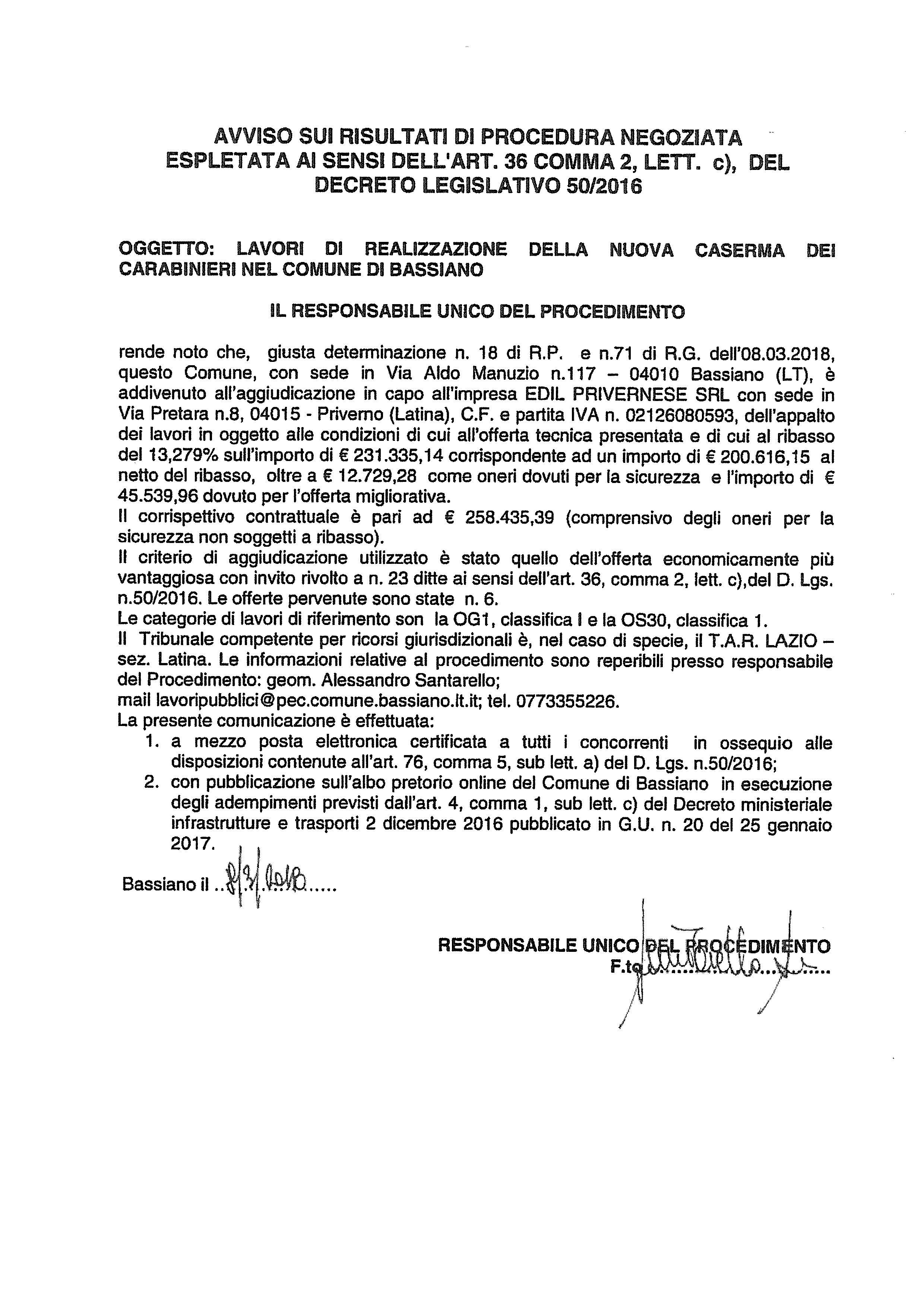 AVVISO SUI RISULTATI DI PROCEDURA NEGOZIATA ESPLETATA AI SENSI DELL'ART. 36 COMMA 2, LETT. C) DEL DECRETO LEGISLATIVO 50/2016 - LAVORI DI REALIZZAZIONE DELLA NUOVA CASERMA DEI CARABINIERI NEL COMUNE DI BASSIANO