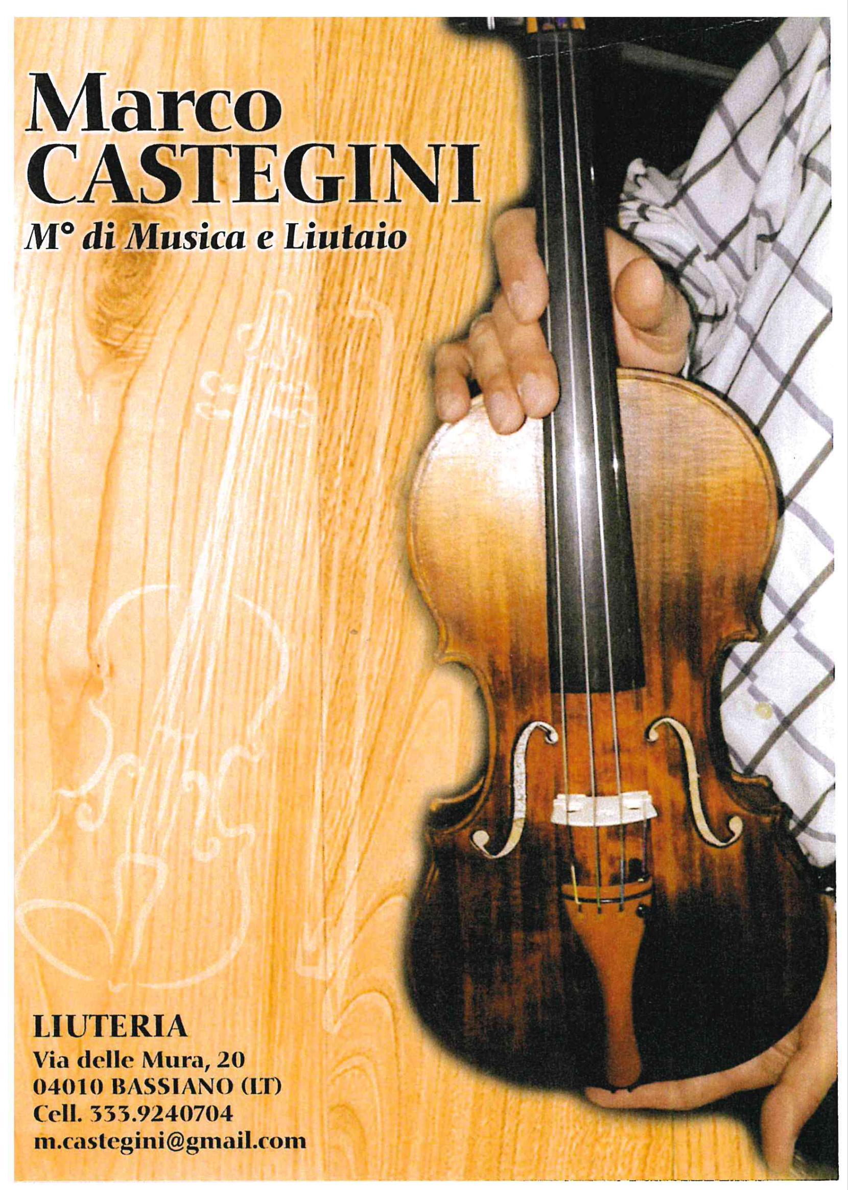 Domenica 22 settembre ore 16 Inaugurazione Liuteria del Maestro Marco Castegini Via delle Mura n.20