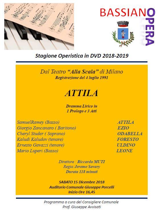 """STAGIONE OPERISTICA IN DVD 2018-2019 -  """"ATTILA"""" - SABATO 15 DICEMBRE 2018 ORE 16:45 AUDITORIUM COMUNALE"""